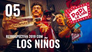 Retrospectiva 2019 - Papi La Vida 05