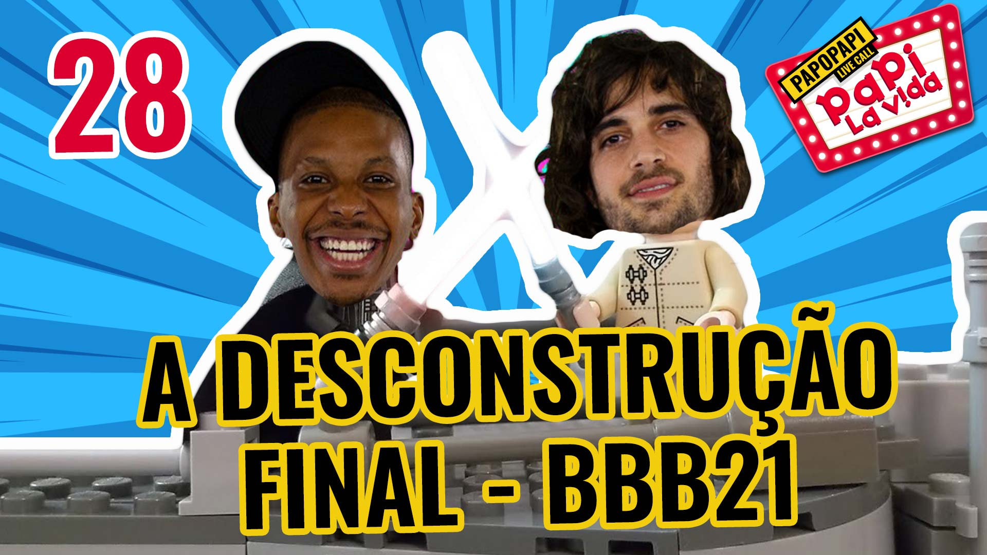 BBB21 - A Desconstrução Final