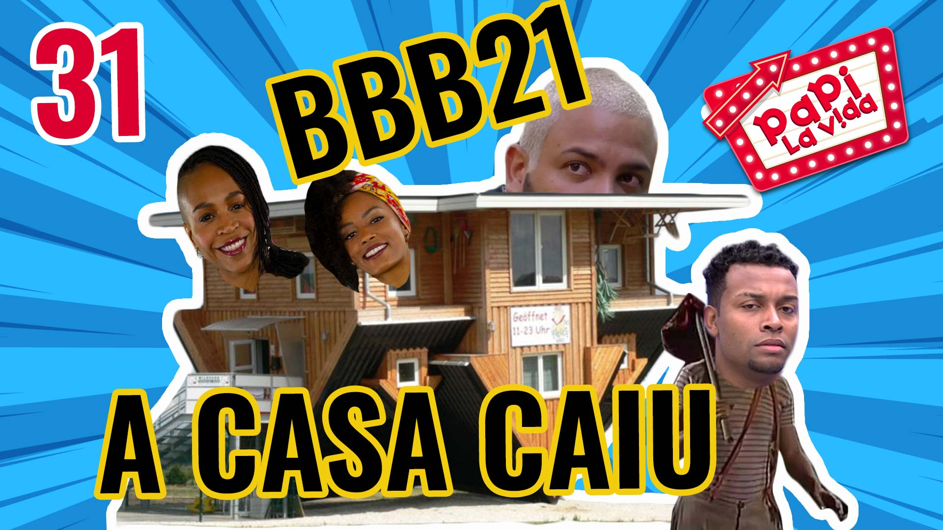 BBB21 - Adiós Nego Di (A Casa Caiu) | Papi La Vida 31