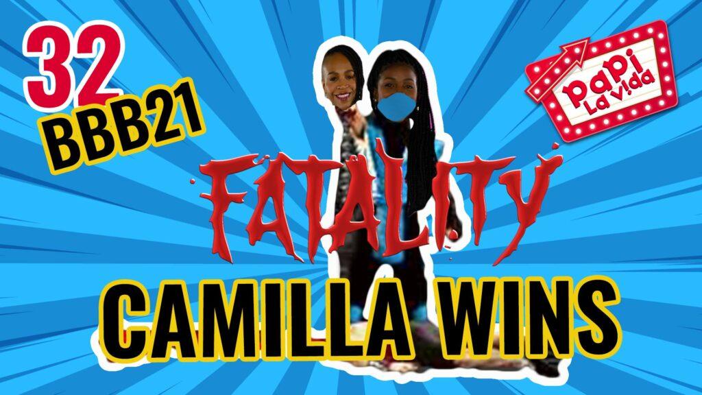 BBB21 - Camilla de Lucas e Karol Conká (Fatality) | Papi La Vida 32