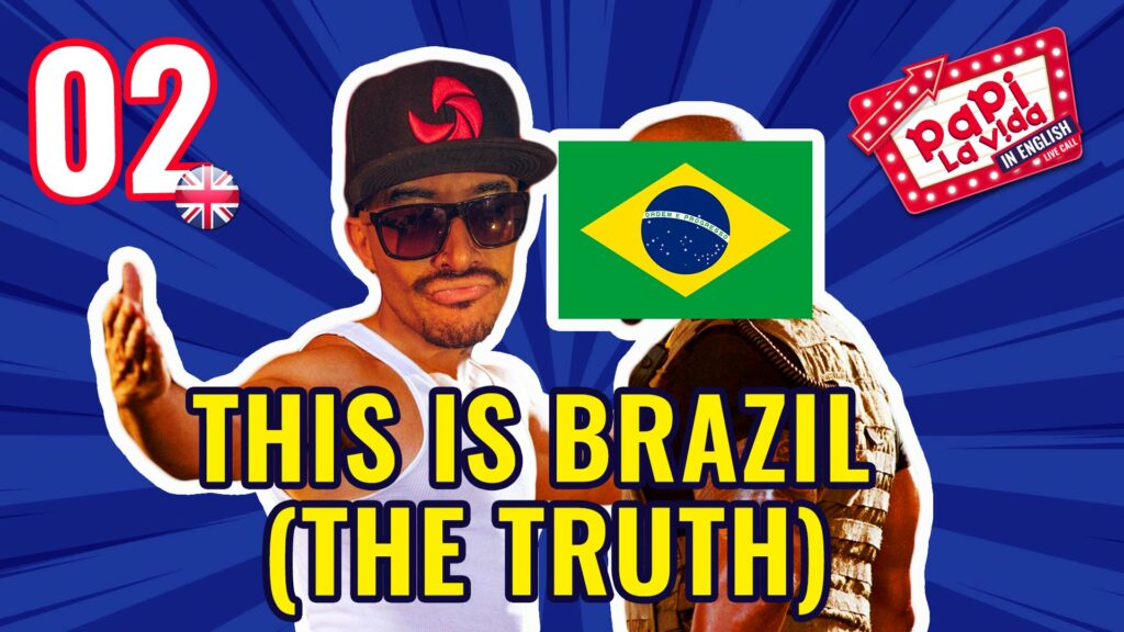 Living in Brazil (The Good, Bad and Ugly) | Papi La Vida in English 02