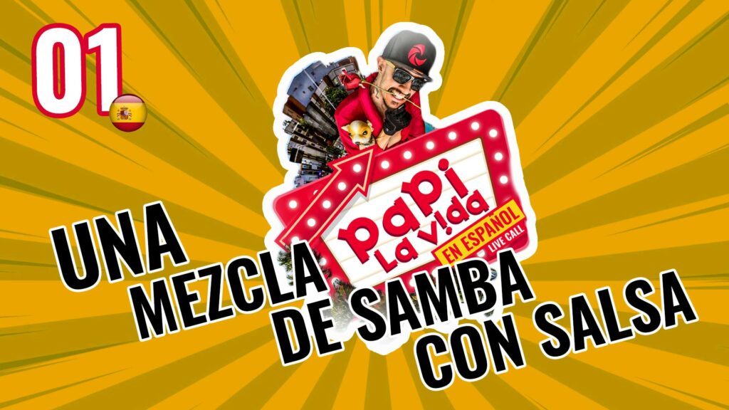 Papi La Vida en Español